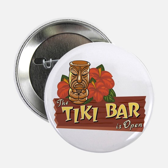 "Tiki Bar is Open II - 2.25"" Button"