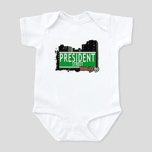 PRESIDENT STREET, BROOKLYN, NYC Infant Bodysuit