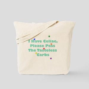 I Have Celiac Tote Bag