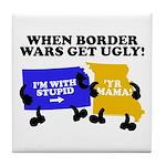When Border War Gets Ugly! Tile Coaster