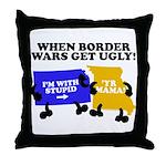 When Border War Gets Ugly! Throw Pillow