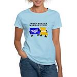 When Border War Gets Ugly! Women's Light T-Shirt