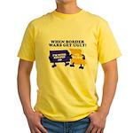 When Border War Gets Ugly! Yellow T-Shirt