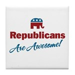 Republicans are Awesome! Tile Coaster