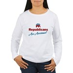 Republicans are Awesome! Women's Long Sleeve T-Shi