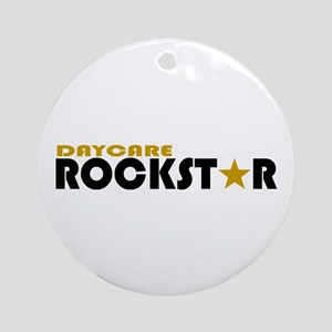 Daycare Rockstar Ornament (Round)