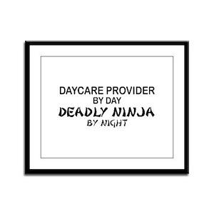 Daycare Provider Deadly Ninja Framed Panel Print