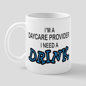 Daycare Provider Need Drink Mug