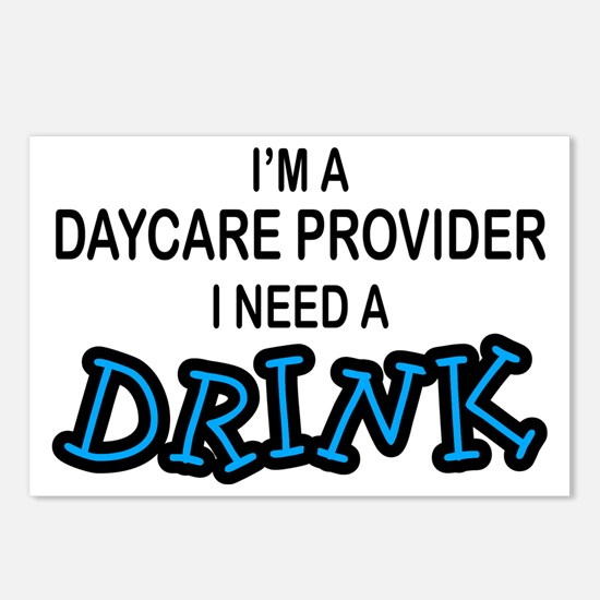 Daycare Provider Need Drink Postcards (Package of