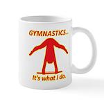 Gymnastics Mug - Do Mugs
