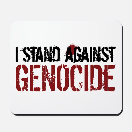 I Stand Against Genocide Mousepad