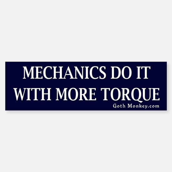 Mechanics Bumper Bumper Bumper Sticker