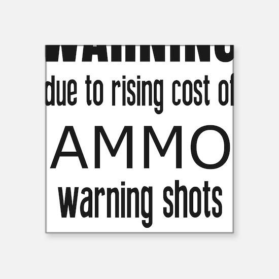 """Unique Guns and ammo Square Sticker 3"""" x 3"""""""