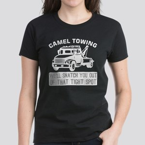 Camel Towing Snatch You Out Tight Spot Tow T-Shirt