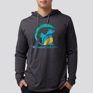 we rescued each other Long Sleeve T-Shirt