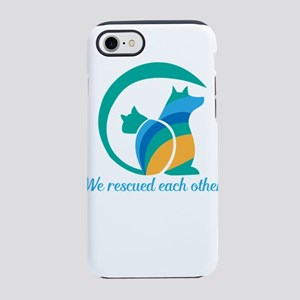 we rescued each other iPhone 8/7 Tough Case