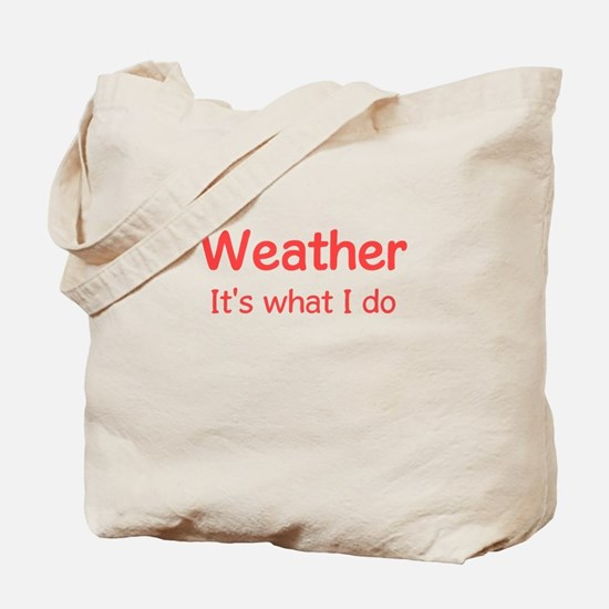 Weather Forecaster Tote Bag