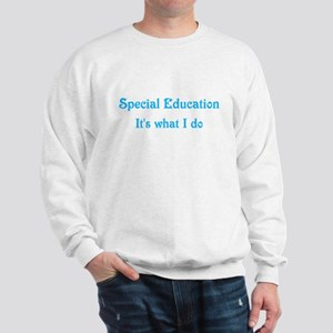 Special Education Teacher Sweatshirt