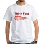 Think Fast T-Shirt