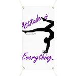 Gymnastics Banner - Attitude