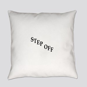 Inspiration quote - step off Everyday Pillow