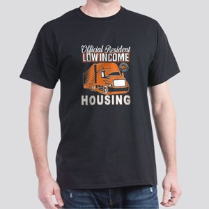 Official Resident Low Income Housing T Shi T-Shirt