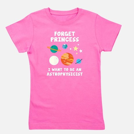 Forget Princess Girl's T-Shirt