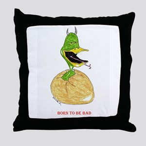 Born to be Bad Throw Pillow