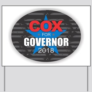 Cox for Governor 2018 Yard Sign