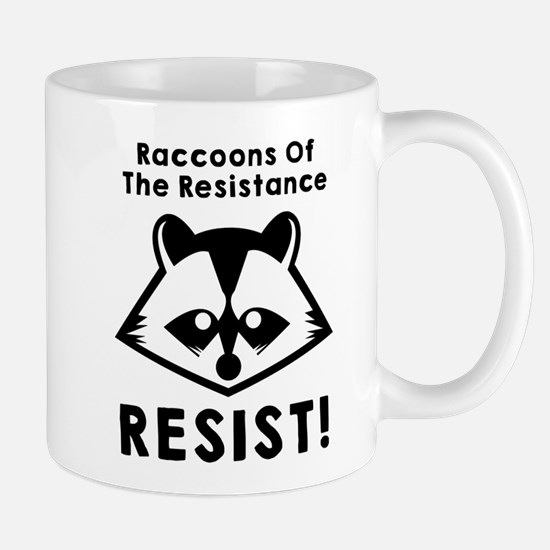 Join the raccoons of the resistance, Resist Mugs