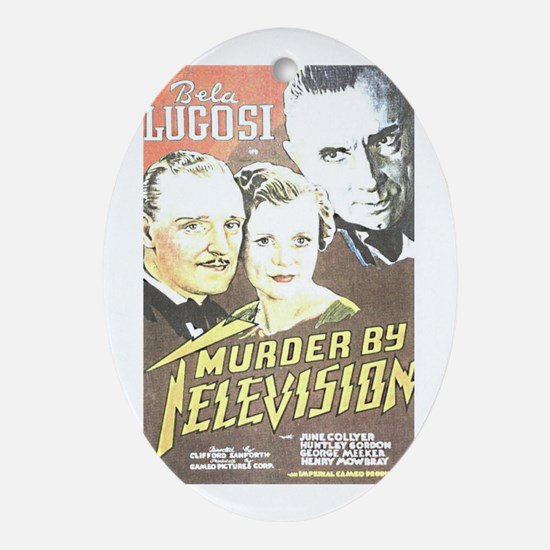 Murder By Television Oval Ornament