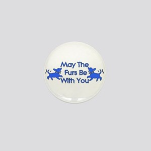 May The Furs Be With You Mini Button