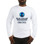 Blue Collar Workers for Obama Long Sleeve T-Shirt
