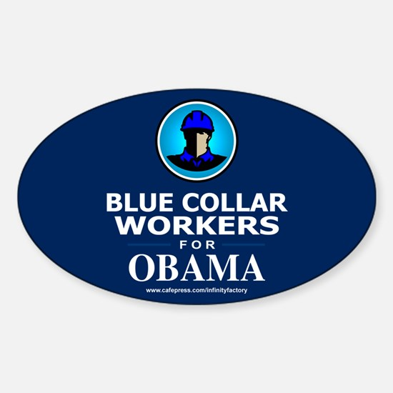 Blue Collar Workers for Obama Oval Stickers