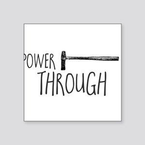 Power Through Sticker