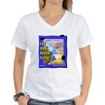 Let Our River Flow! Women's V-Neck T-Shirt