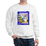 Let Our River Flow! Sweatshirt