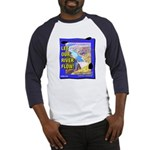 Let Our River Flow! Baseball Jersey
