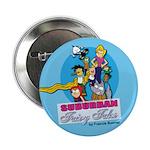 Suburban Fairy Tales Promotional Pin
