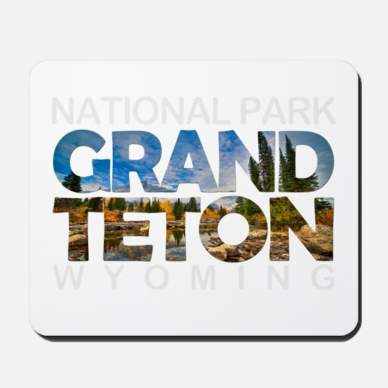 Grand Teton - Wyoming Mousepad