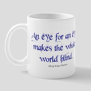 Eye for an Eye Mug