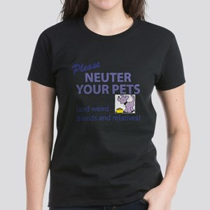 NEUTER YOUR PETS T-Shirt