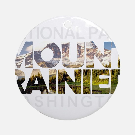 Mount Rainier - Washington Round Ornament