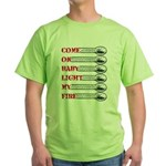Come on baby light my fire T-Shirt