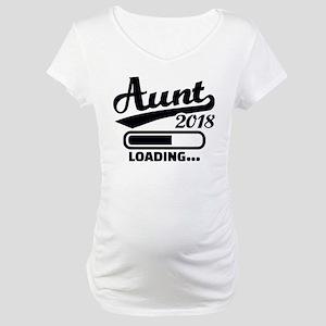 Aunt 2018 loading Maternity T-Shirt