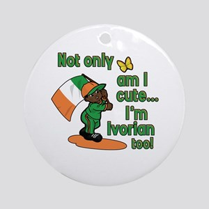 Not only am I cute I'm Ivorian too! Ornament (Roun