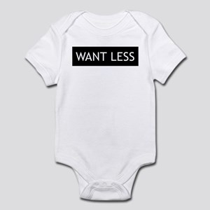 Want Less - Black Infant Bodysuit