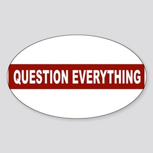 Question Everything - Red Oval Sticker