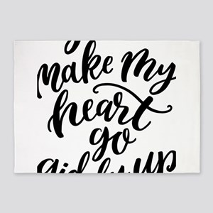You make my heart go giddy up typog 5'x7'Area Rug