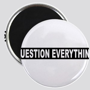 Question Everything - Black Magnet